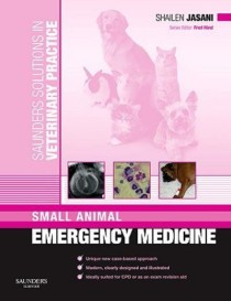 Shailen Jasani book, Saunders Solutions Small Animal Emergency Medicine, Shailen Jasani emergency medicine